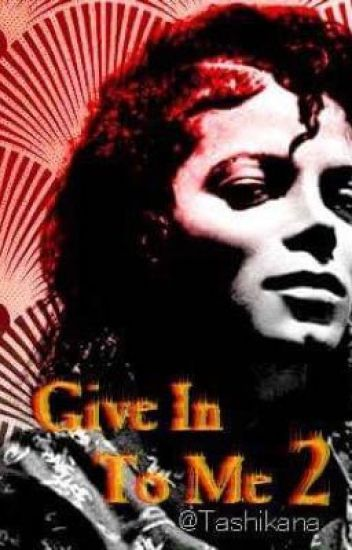 Give In To Me 2 [ Michael Jackson ]