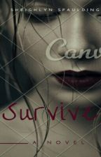 Survive by fallenangel92699