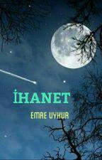 İHANET by agathajules5