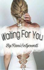 Waiting For You by RaniSetyowati