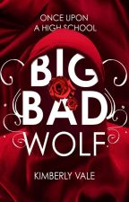 Big Bad Wolf 🐾 |Once Upon a High School| by KarateChop