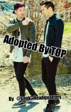 Adopted By TØP by Geek_Headquarters