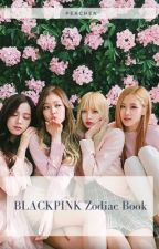 Blackpink zodiac book by beauty-yi