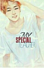 My special Teacher by yxxnmxn_bts