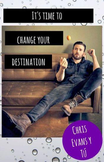 Es hora de cambiar tu destino (Chris Evans y Tú)