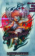 CUPID HITS STRAIGHT(CUPID MATCH SERIES)  by MHIZDAZZLE