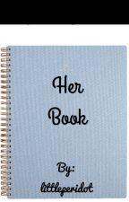 Her Book by littleperidot