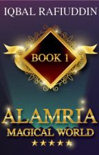 Alamria (Magical World) by IqbalRafiuddin