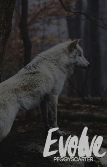 Evolve ▷ Teen Wolf