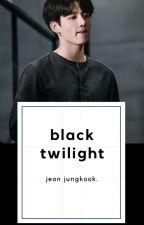 الشفق الأسود    Black Twilight by Robjinii