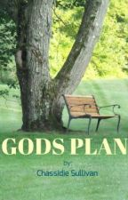 GODS PLAN by ChassidieSullivan