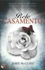 Belo Casamento-Jamie McGuire [CONCLUÍDO] by JessPerr