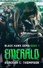 Emerald (Blackhawk MC Book 1) by rebekahlthompson