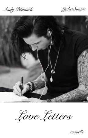 Love Letters / Andy Biersack ✔️ by svavelle