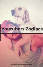 Youtubers Zodiacs/PL [ WOLNO PISANE ] by AngelicaAndHerFamily