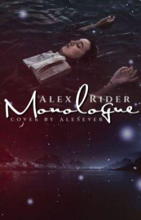 Monologue. Wattys 2017 by Alex_Rider_