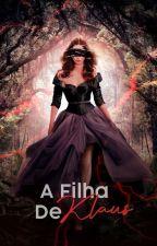 A Filha De Klaus by hyorik
