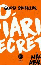 O Diário Secreto (Livro Do Gusta) by DanielDixon157