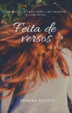 Feita De Versos - Volume Um. by estrelatizando