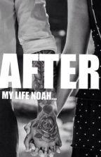 AFTER  my life Noah by Mr-v9111