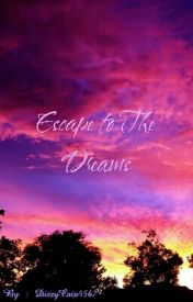 Escape to The Dreams by DizzyCaix4567