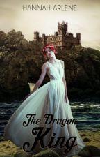 The Dragon King by _HannahArlene_