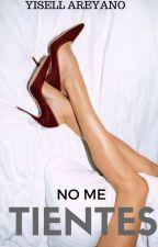 No me tientes © by Blackstonefire