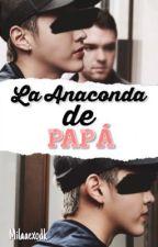 La Anaconda de papá {Exo} by MilaaExodk