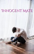 Innocent Mate...[Slowly Updates] by GermanShepard-Royal