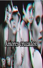Amores cruzados   Simbar    Michaentina  #SoyLuna / MOL2 by almavieja