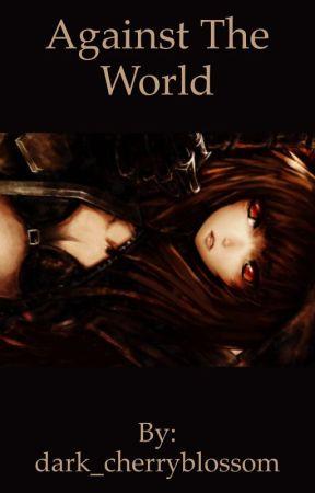 Against The World  by dark_cherryblossom