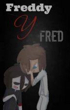 Freddy / fred  y túCELOS,ODIO Y AMOR (ugh que asco :P) by Ipayshida