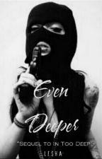 Even Deeper  by lesha