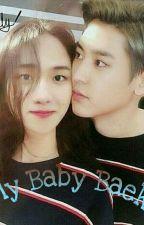 My Baby Baek (CHANYEOL X BAEKHYUN ) by Syahwalizah_ccha
