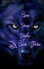 Camp Shape Shifter by CandisLeonhart