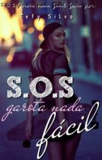S.O.S garota nada fácil ❤️ by TefySilvah