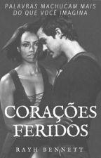 Corações Feridos by RayhBennett