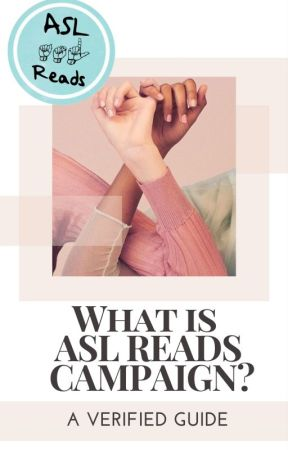 What is #ASLReadsCampaign by ASLReadsCampaign