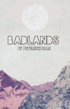 Badlands by PeterickPhan