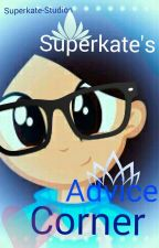 Superkate's Advice Corner by Superkate-Studios