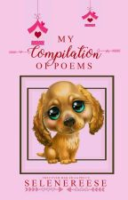 A Collection of My Poems by selenereese