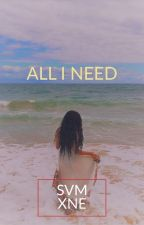 All I Need  by sym1__