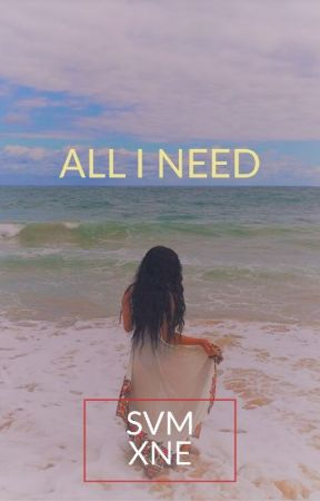 All I Need  by ENXMVS