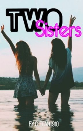 Two Sisters||H.R. & B.G. by Cleoan0910