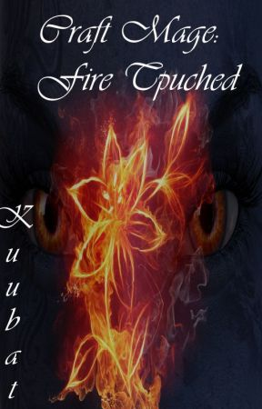 Craft Mage Fire Touched (Lesbian Story) Eternal Queen Trilogy Book 1 by Kuubat