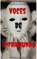 Voces De Inframundo  by SayaChavez