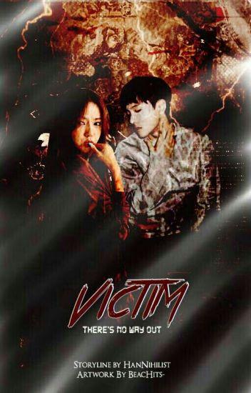 Victim [ MalayFic18++ ]