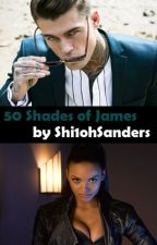 50 Shades of James by Shi1ohSanders