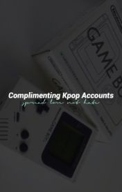 complimenting kpop accounts by complimentae