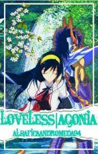 Loveless → Agonia ← {Saint Seiya} by AlbaficaAndromeda94